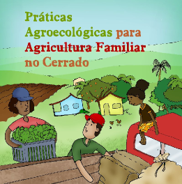 Cartilha Práticas Ecológicas para a Agricultura Familiar no Cerrado