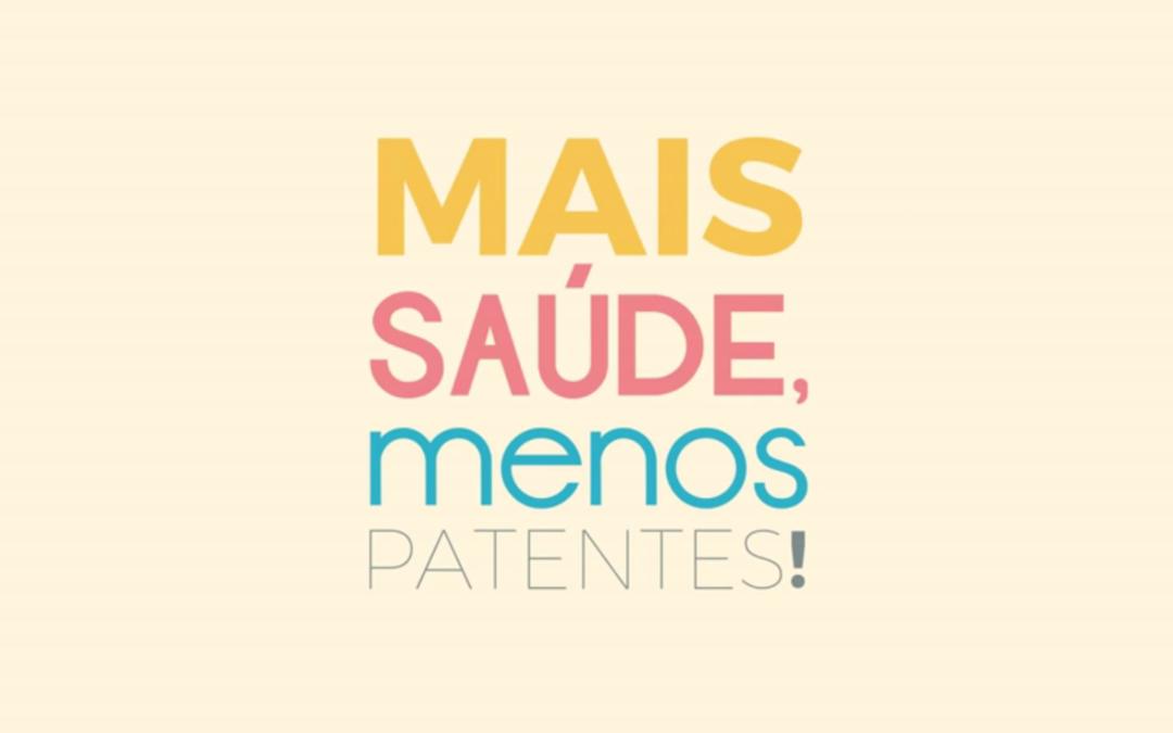Mais Saúde, Menos Patentes!