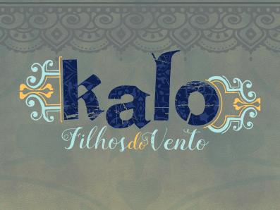 Kalo – Filhos do Vento